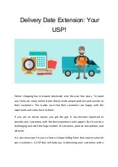 Delivery Date Extension: Your USP