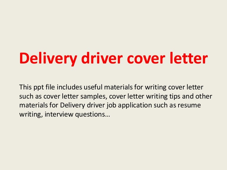 High Quality Deliverydrivercoverletter 140223002443 Phpapp01 Thumbnail 4?cbu003d1393115104