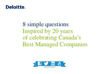 8 simple questions inspired by 20 years of celebrating Canada's Best Managed Companies