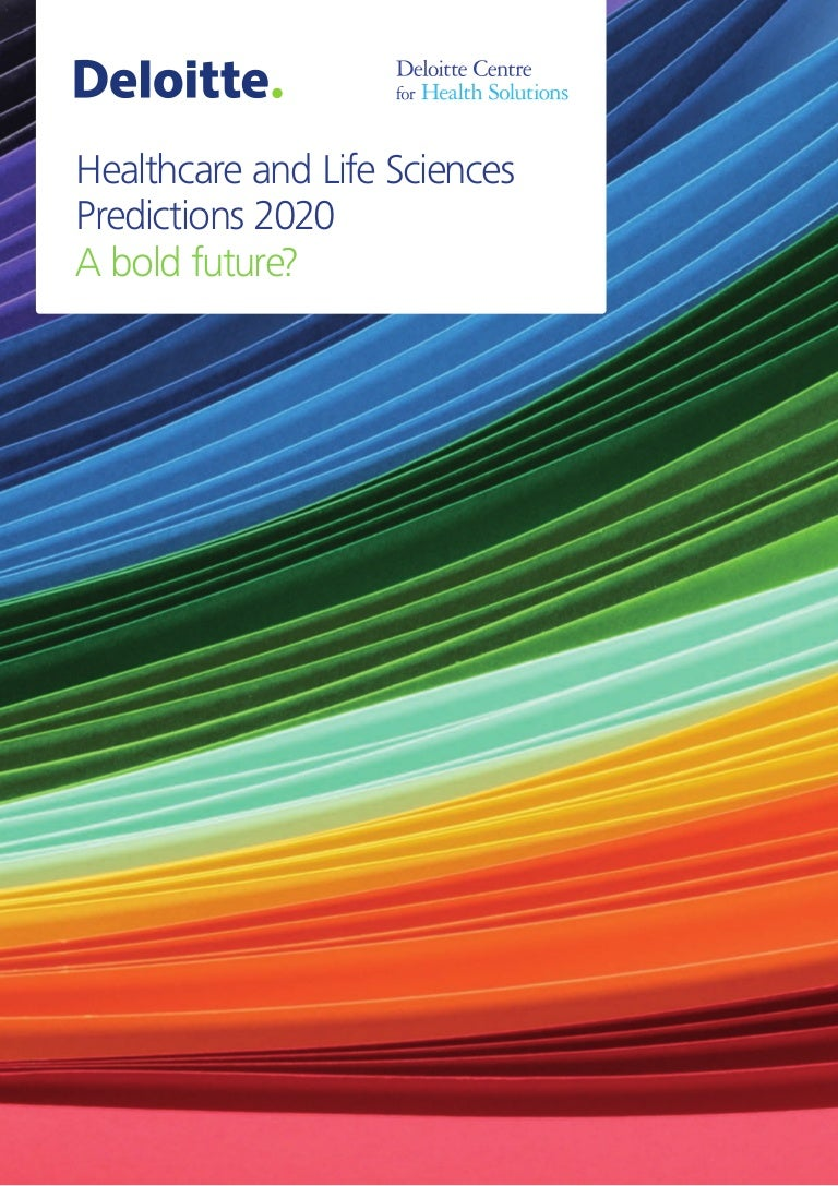 Deloitte healthcare and life sciences predictions by 2020