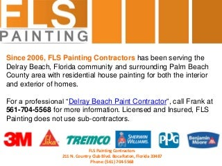 Residential Painters for Delray Beach (Interior & Exterior)