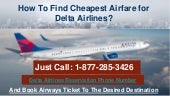 How To Book Cheap Tickets for on Calling (1-877-285-3426) Delta Airlines Booking Number?