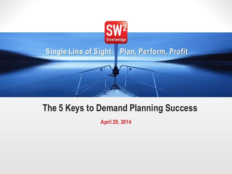 The 5 Keys to Demand Planning Success
