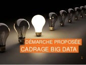Demarche de cadrage Big data