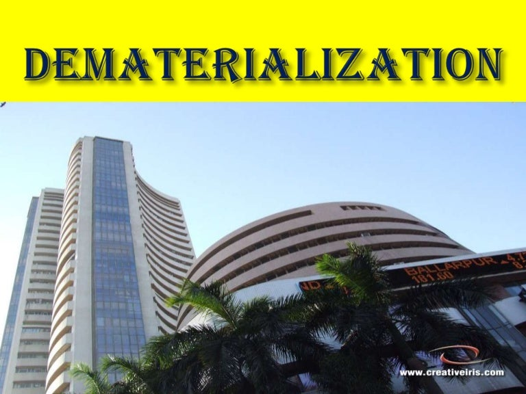 Dematerialisation ppt.