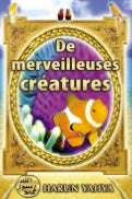 De merveilleuses creatures. french. français