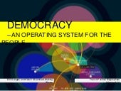 Democracy - an operating system for the people