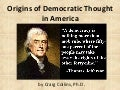 The Origins of Democratic Thought in America
