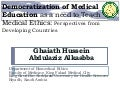 Democratization of medical education as a need to teach ethics ghaiath hussein