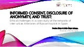 Informed consent, disclosure of anonymity, and trust