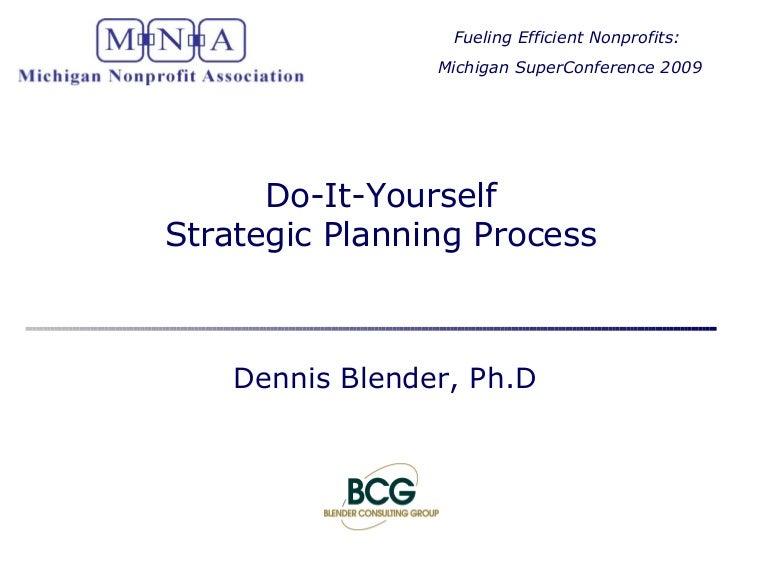 Dennisblender diystrategicplanning 090512102003 phpapp01 thumbnail 4gcb1242123649 solutioingenieria Image collections