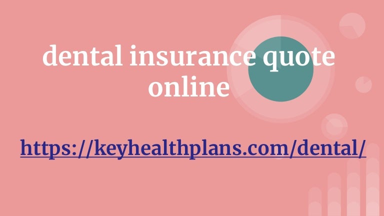 Dental Insurance Quote Online Best Dental Insurance Quotes
