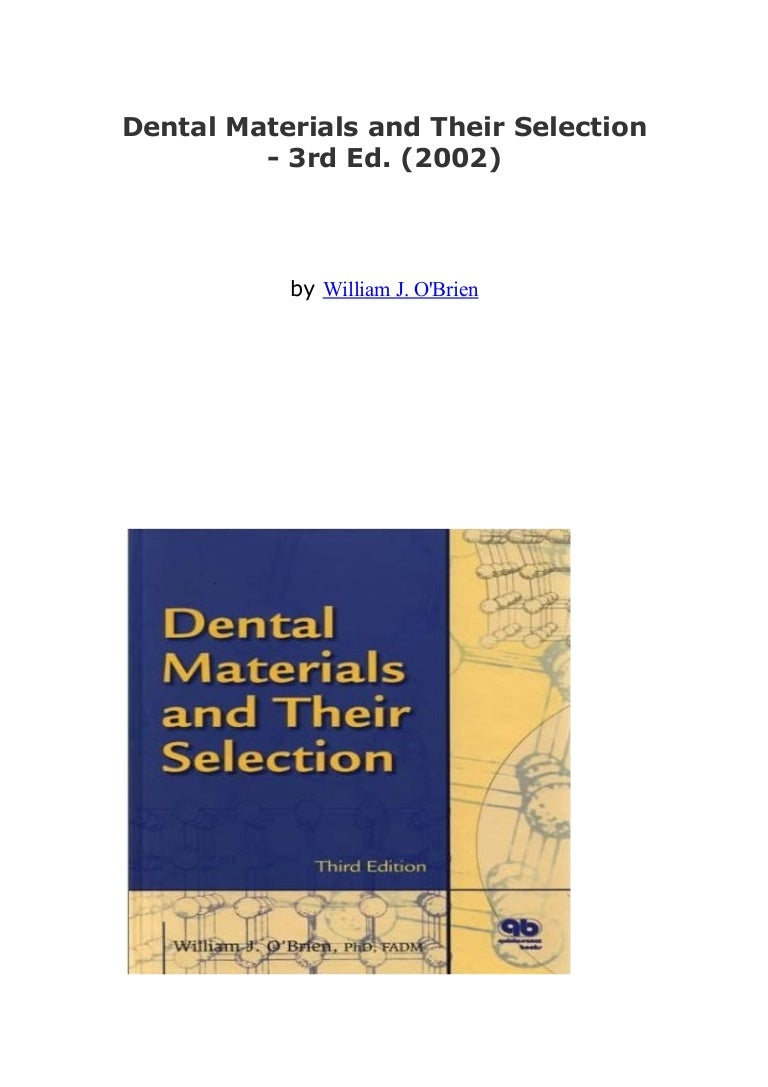 Dental Materials and Their Selection 3rd Edition