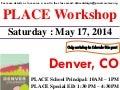 MAY 17 , 2014 – DENVER, COLORADO – PLACE WORKSHOP