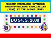 DO 54, s. 2009 - Revised Guidelines Governing Parents-Teachers Associations (PTAs) at the School Level