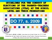 DO 77, s. 2009 - Guidelines for the Conduct of Elections of the Parents-Teachers Associations (PTAs) at the School Level and Their Federations