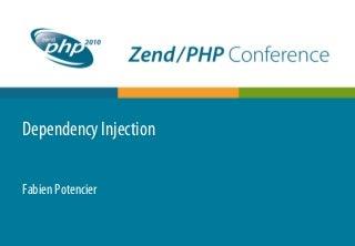 Dependency injection-zendcon-2010