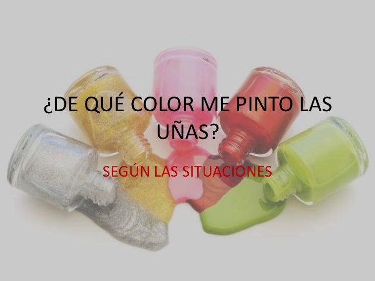 De Qué Color Me Pinto Las Uñaspptx Alejandra Monica Silvera