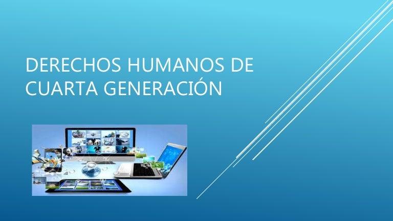 Derechos De Cuarta Generacion   Derehos Humanos De4 Generacion