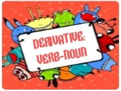 Derivative noun verb
