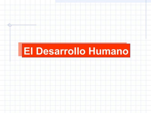 Desarrollo humano fundamentos