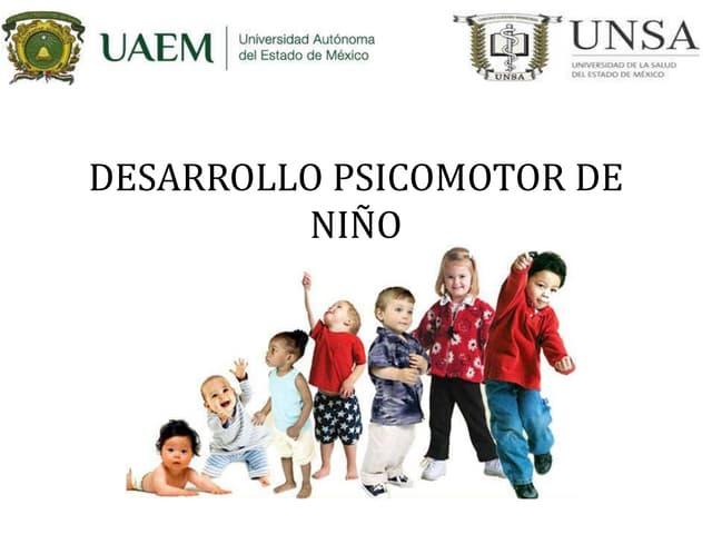 Desarrollo psicomotor del niño y antropometria
