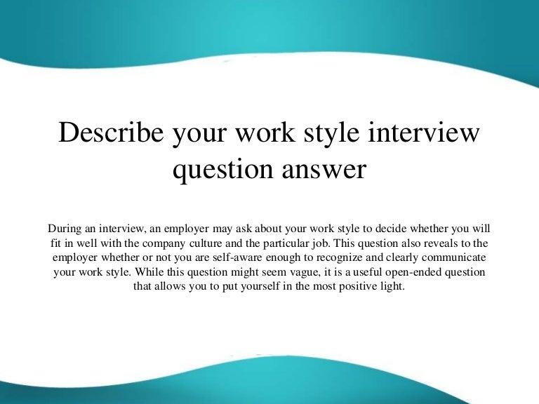 describeyourworkstyleinterviewquestionanswer 151113055259 lva1 app6892 thumbnail 4jpgcb1447394007 - Teamwork Interview Questions And Answers