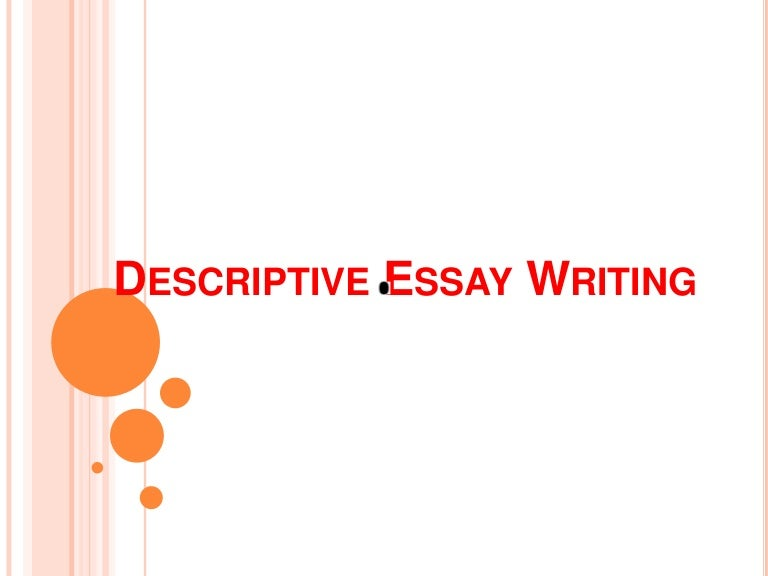 topics for descriptive essays for college