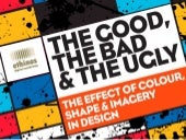 Design - The Good, The Bad, and The Ugly!