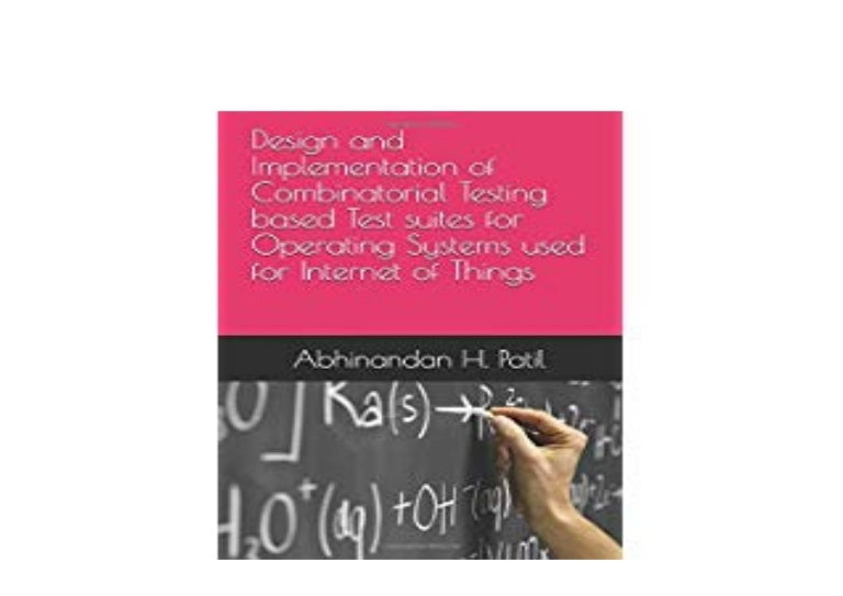Download P D F Design And Implementation Of Combinatorial Testin