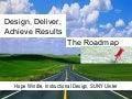 Design, deliver, achieve results