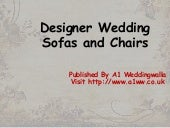 Designer Wedding Sofas & Chairs For Hire – A1 Weddingwalla