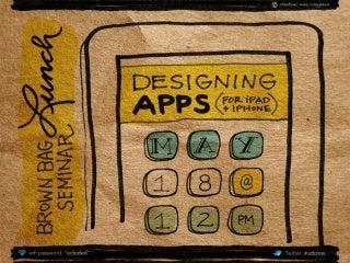 Designing iPhone & iPad Apps