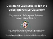 ITNG 2O11 Designing case studies for the Voice Interactive Classroom