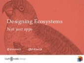 Designing Ecosystems, Not Just Apps