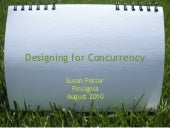 Designing for Concurrency