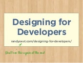 Designing for developers