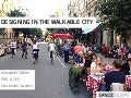 Designing in The Walkable City