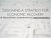 Designing a Strategy for Economic Recovery