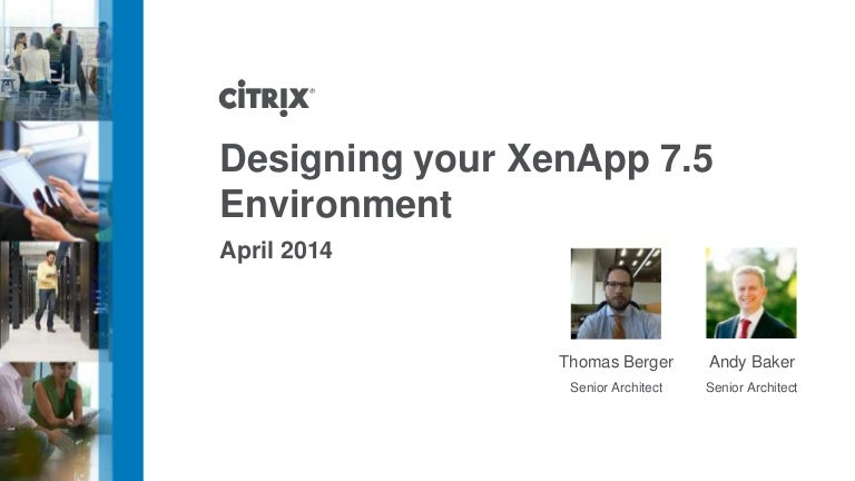 Designing Your Xenapp 75 Environment