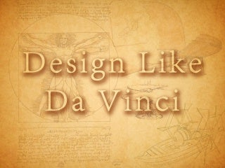 Design Like DaVinci