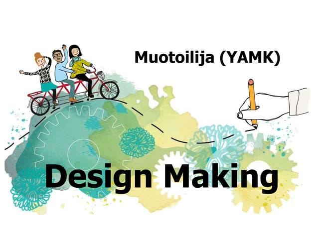 Design Making alkaa 2016