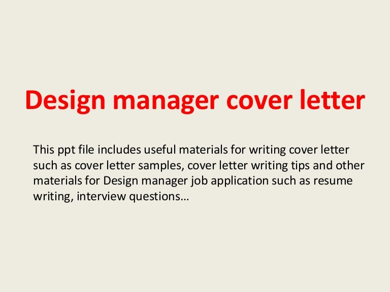 designmanagercoverletter 140305105543 phpapp01 thumbnail 4jpgcb1394016967 - Sample Technical Manager Cover Letter