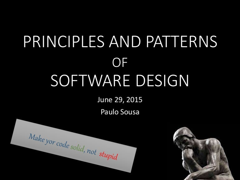 Design Patterns From Stupid To Solid Code