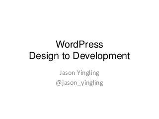 Design todevelop