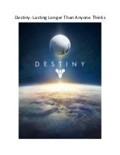 Destiny: Lasting Longer Than Anyone Thinks