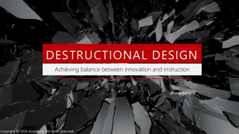 Destructional Design Masie Learning 2015