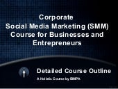 Corporate Social Media Marketing (SMM) Course Detailed Outline