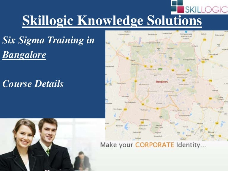 Details Of Skillogic Six Sigma Training In Bangalore