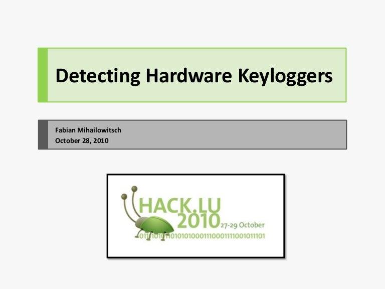 Detecting hardware keyloggers detectinghardwarekeyloggers 101110134042 phpapp02 thumbnail 4gcb1422594248 ccuart Images